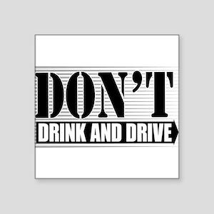 "Dont-Drink--Drive-4-[Conv Square Sticker 3"" x"